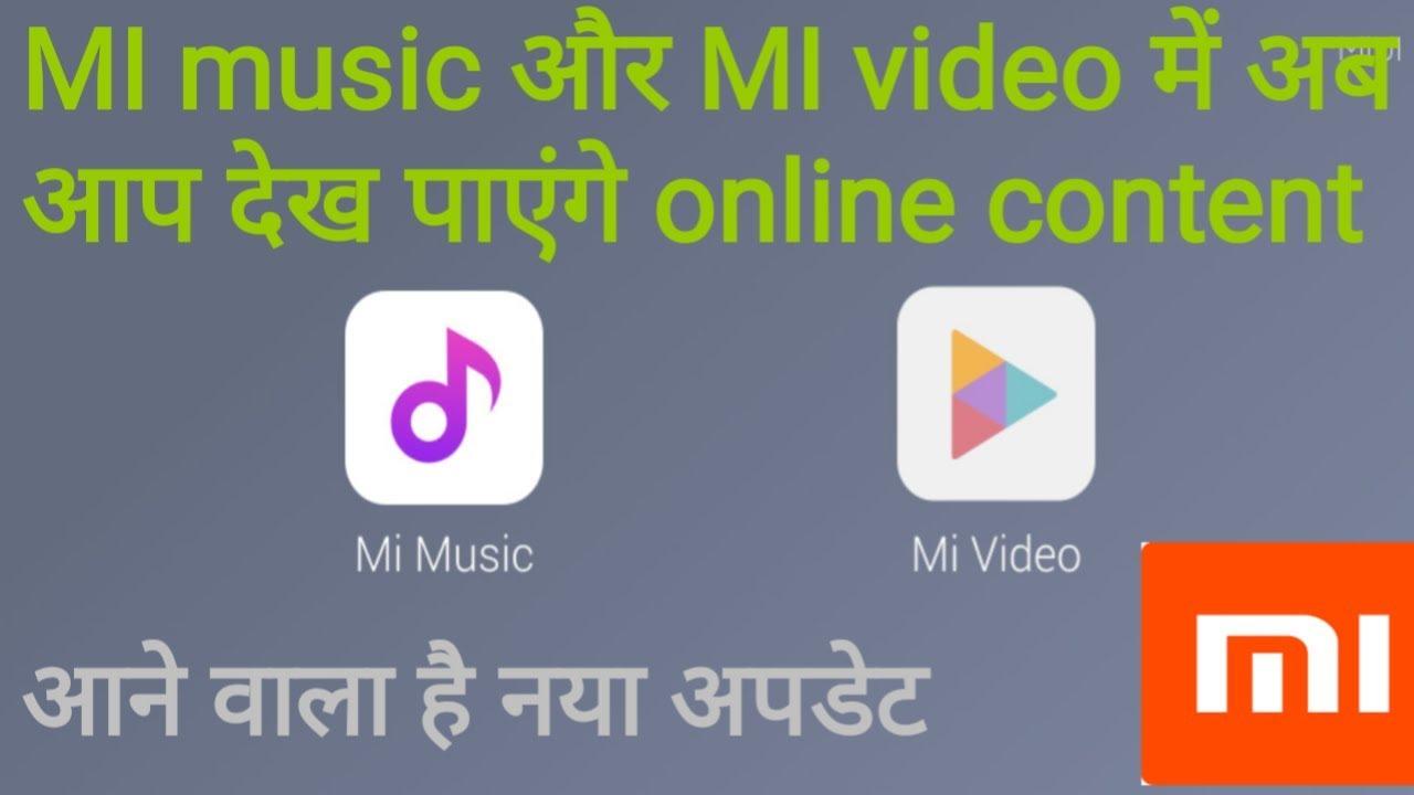 Now stream video and listen music online on mi video and mi music  update  xiaomi mi video,music
