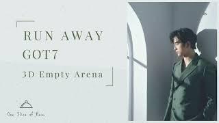 GOT7 (갓세븐) - RUN AWAY [3D Empty Arena]