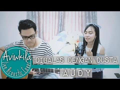 Download Lagu aviwkila dibalas dengan dusta (cover) mp3