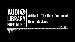 Artifact - Kevin MacLeod