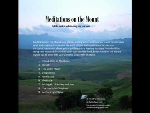 The Lord's Prayer - Christian Meditation - Meditations on the Mount