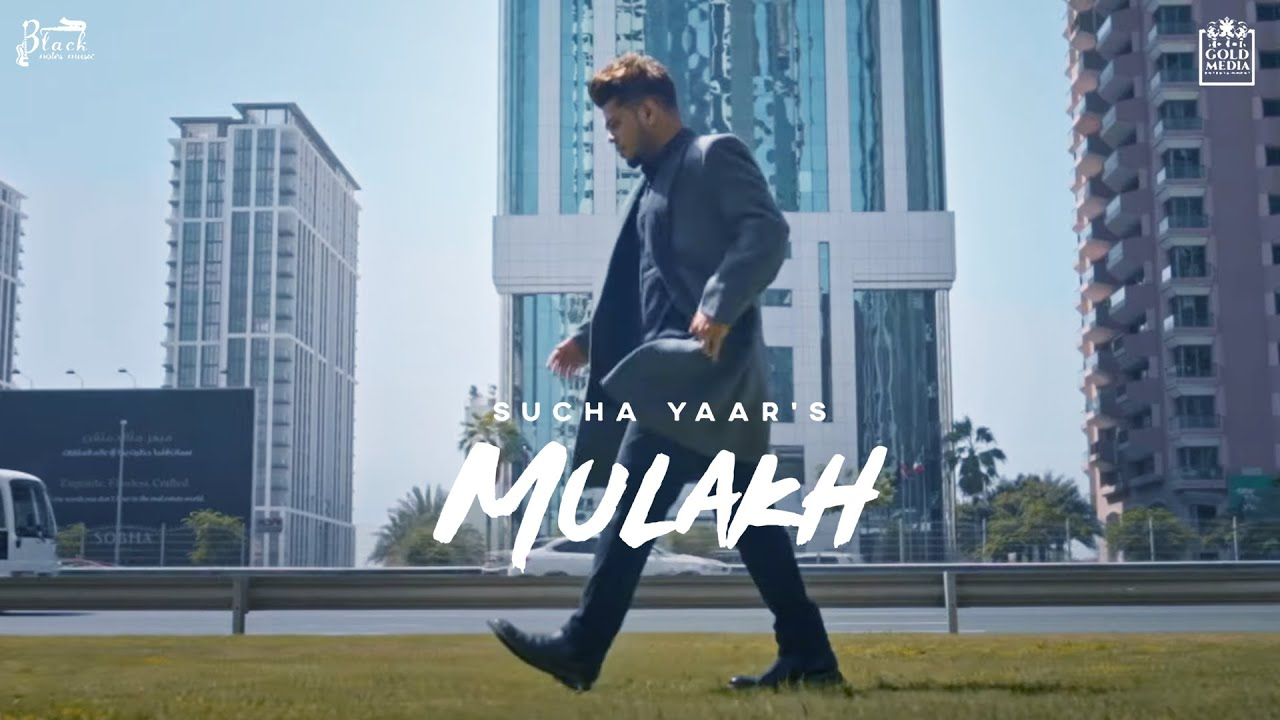 MULAKH (Official Video) | Sucha Yaar | Black Notes Music | Latest Punjabi Songs 2021