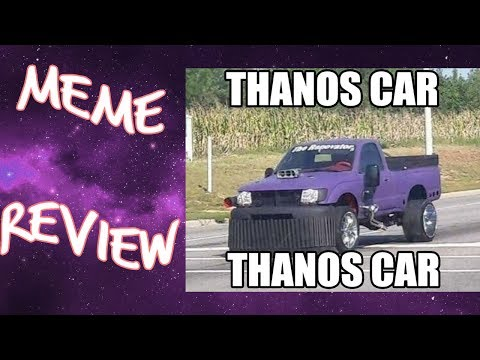 Thanos Car Be Like