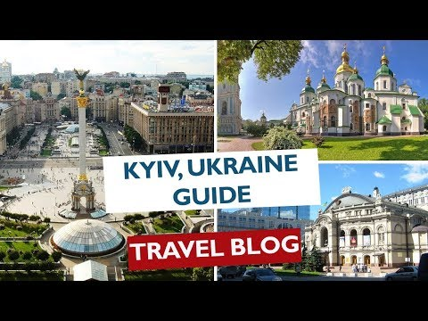 Kyiv (Kiev) Ukraine | Travel Guide