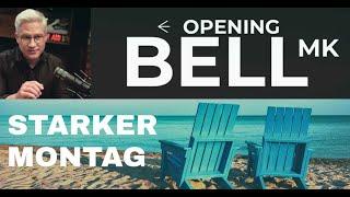 Opening Bell - aus dem Urlaub