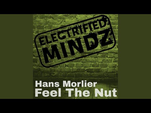 Feel The Nut (Original Mix)