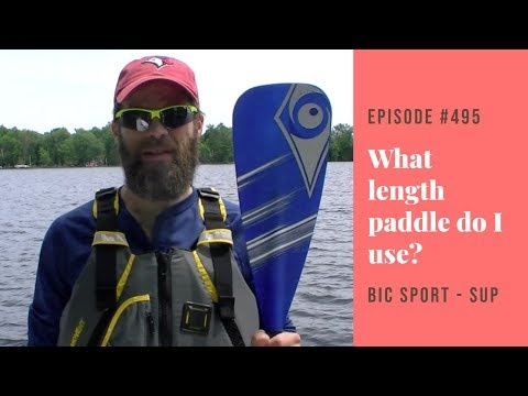 SUP Instruction: How To Stand Up Paddleboard - Paddle Length