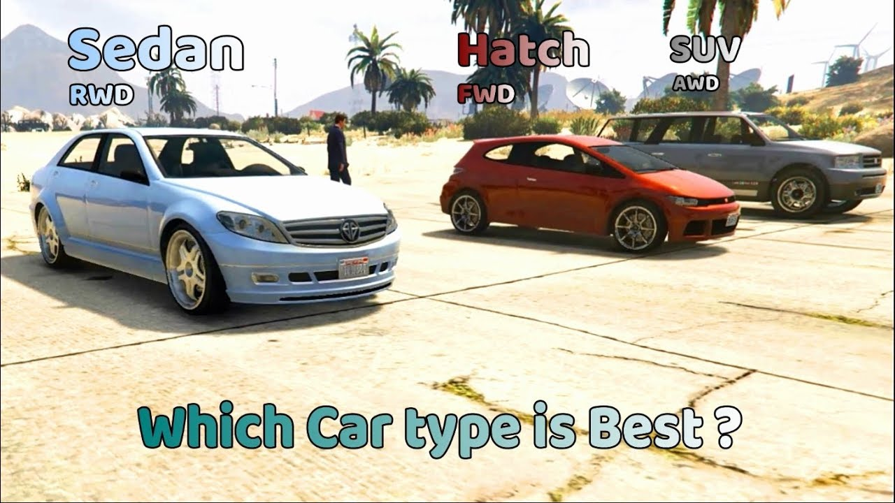 Which Car Type Is Best A Hatch An Suv Or An Sedan Gta V Youtube