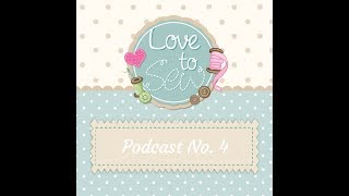 Video LOVE TO SEW | Episode 4 download MP3, 3GP, MP4, WEBM, AVI, FLV Juli 2018