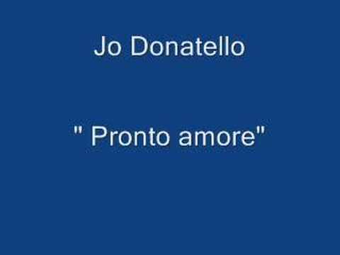Jo Donatello - Pronto Amore