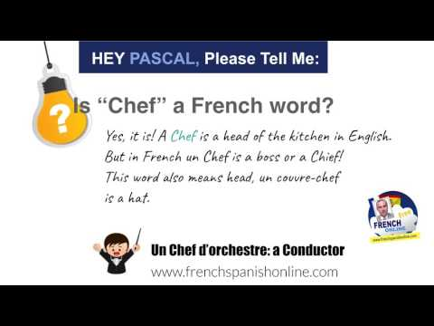 Hey Pascal, please tell me: is CHEF a French word