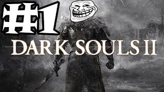 Dark Souls 2 #1 - เทคนิคปราบบอสขั้นเซียน!
