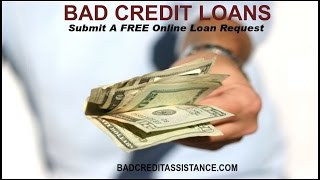 HOW TO GET A LOAN WITH BAD CREDIT |  PERSONAL LOANS FOR BAD CREDIT