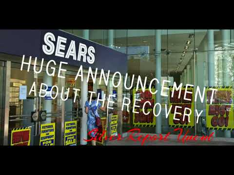 Sears Has Major Announcement About the State of The Economic Recovery! - Retail Collapse