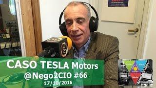 El Caso Tesla Motors @Nego2CIO