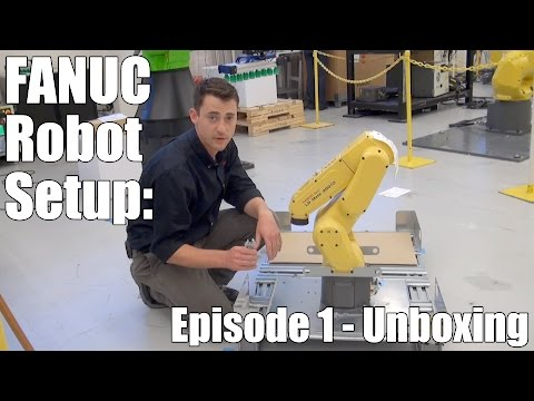 Setting Up A New FANUC Robot – Episode 1: Unboxing Your FANUC Robot
