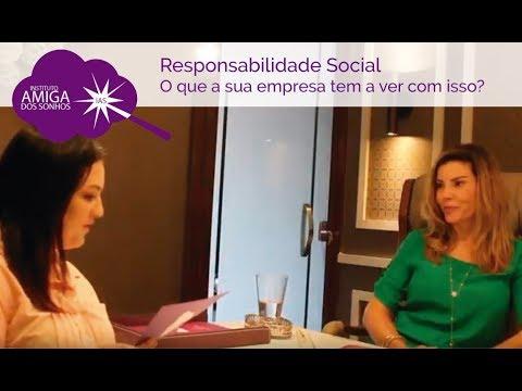 RESPONSABILIDADE SOCIAL -  O que a sua empresa tem a ver com isso?