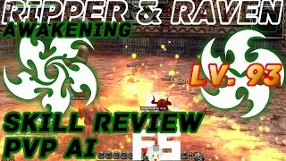 Dragon Nest Korea : Ripper and Raven Awakening Skills Review [PvP AI]