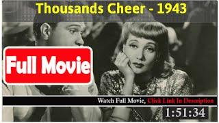 Thousands Cheer (1943) *FuII M0p135*#*
