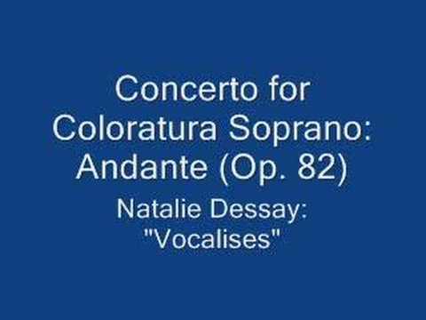 Dessay: Concerto for Coloratura Soprano (Andante)