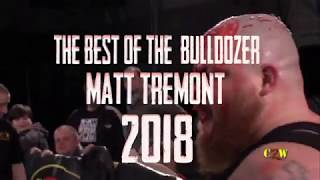 The Best of 'The Bulldozer' Matt Tremont 2018:  DVD & Download Available Now | #VeteranOfViolence