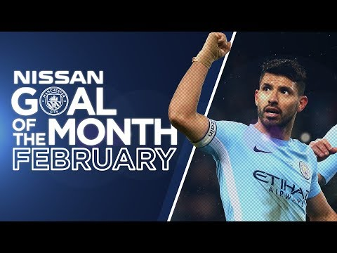 FEBRUARY GOAL OF THE MONTH | Aguero, Danilo & more.