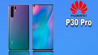 Huawei P30 Pro First Look - 70MP DSLR Camera, 5G, 8GB Ram a 256GB, Price, Specs & Launch Date