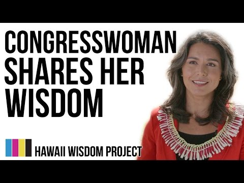 Hawaii Wisdom Project presents Congresswoman Tulsi Gabbard