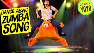 KIDS ZUMBA DANCE SONG | Go with YoYo Fitness Fun | Exercise Brain Breaks for Kids