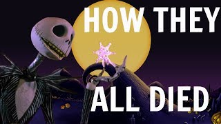 HOW EVERYONE IN THE NIGHTMARE BEFORE CHRISTMAS DIED