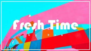 Roa - Fresh Time 【Official】