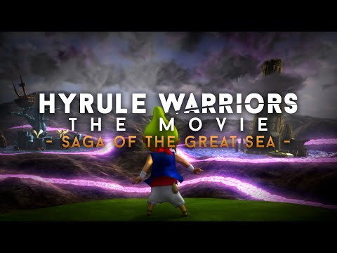 "Hyrule Warriors: The Movie - Act 6 ""Saga of the Great Sea"" (English dub)"