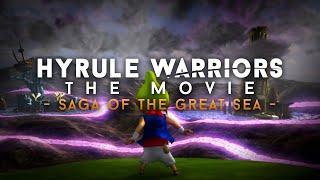 "Hyrule Warriors: The Movie - Act 6 ""Saga of the Great Sea"" (English dub)"