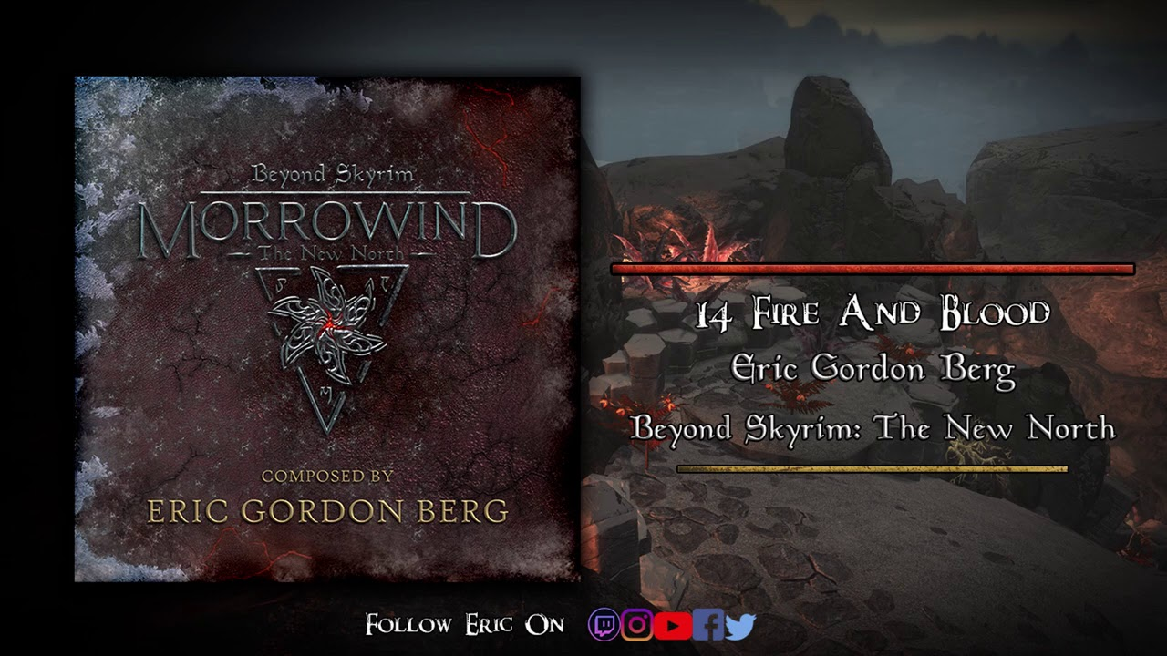 Fire and Blood | Beyond Skyrim: The New North (OFFICIAL SOUNDTRACK) - Eric Gordon Berg
