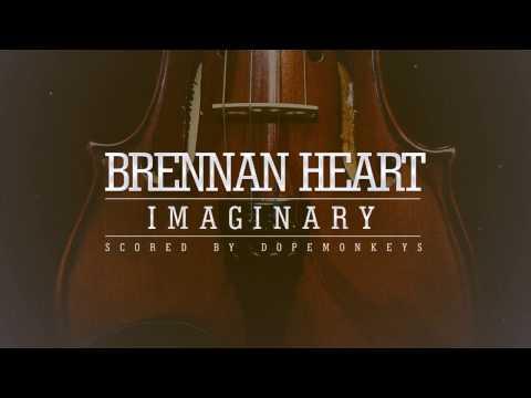 Brennan Heart  Imaginary Scored  DopeMonkeys HQ HD