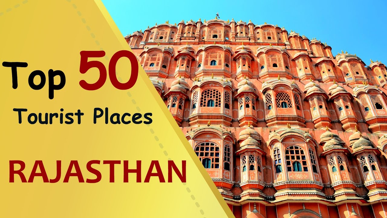 'RAJASTHAN' Top 50 Tourist Places | Rajasthan Tourism