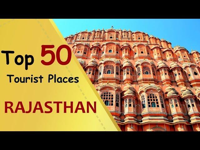 """RAJASTHAN"" Top 50 Tourist Places | Rajasthan Tourism"