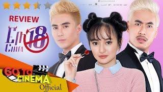 REVIEW | Phim EM CHƯA 18 - Xem vui là chính !!