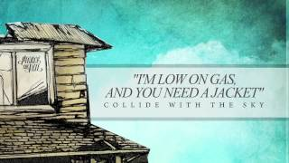 Repeat youtube video Pierce The Veil - I'm Low On Gas And You Need A Jacket (Track 8)