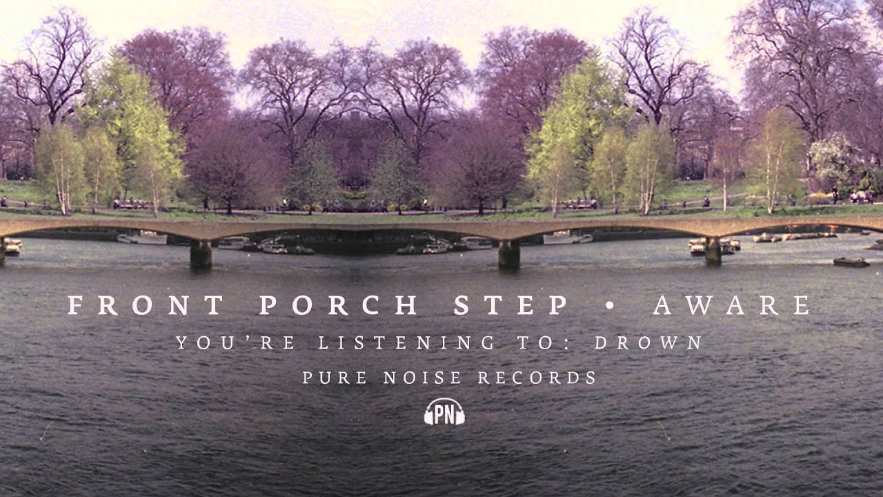 Front porch step drown youtube
