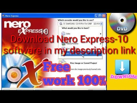 nero express 10 download full version with key