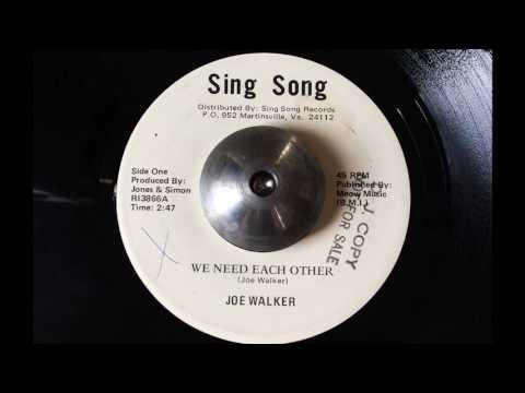 Joe Walker - We Need Each Other (Sing Song) DEEP SOUL 45