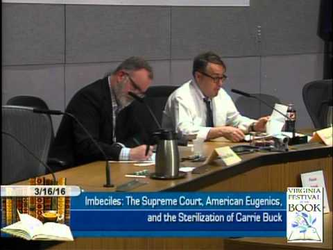 Imbeciles The Supreme Court American Eugenics and the Sterilization of Carrie Buck