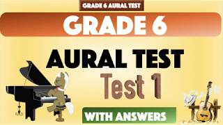 Grade 6 Sample Aural Test 1 with Answer for Trinity Exams