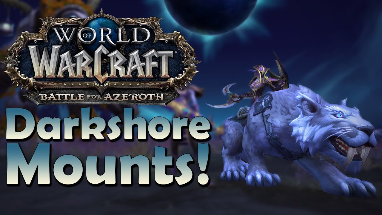 The 6 NEW Darkshore Mounts & Where to Find Them   Battle for Azeroth