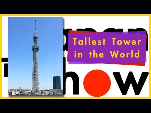 World's Tallest Tower