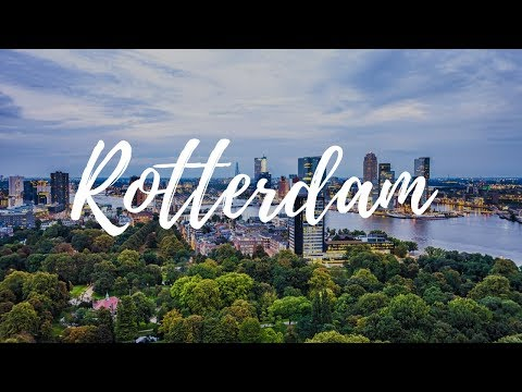 ROTTERDAM - Netherlands Travel Guide | Around The World