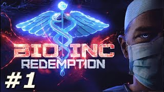 bio Inc: Redemption - Life Campaign (Part 1)