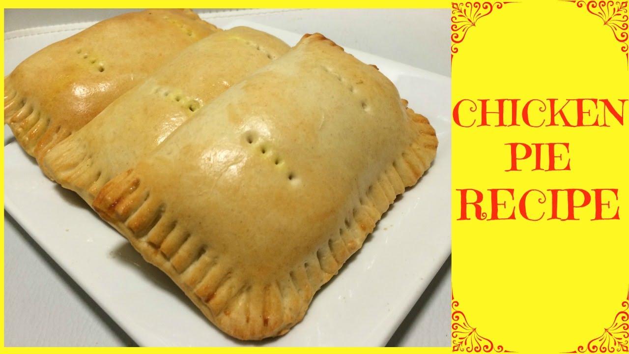 How Make Chicken Pie Chicken Pie Recipe Nigerian Chicken Pie Youtube
