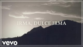 Manolo Garcia - Irma, Dulce Irma (Lyric Video)